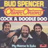 Bud Spencer and Oliver Onions - Cock A Doodle Doo