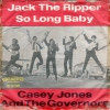 Casey Jones And The Governors - Jack The Ripper