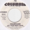 Champaign - Let Your Body Rock