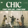 Chic - I Want Your Love