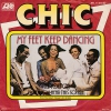 Chic - My Feet Keep Dancing