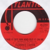Clarence Carter - Take It Off Him And Put It On Me