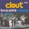 Clout - You´ve Got All Of Me