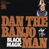 Dan The Banjo Man - Black Magic