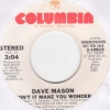 Dave Mason - Don´t Make You Wonder