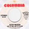 Dave Mason - Let It Go, Let It Flow (promo)