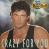 David Hasselhoff - Crazy For You (2.Pressung)