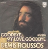 Demis Roussos - Goodbye My Love, Goodbye