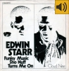 Edwin Starr - Funky Music Sho Nuff Turns Me On