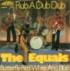 Equals - Rub A Dub Dub