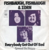 Fishbaugh, Fishbaugh & Zorn - Everybody Get Out Of Bed