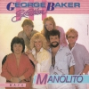 George Baker Selection - Manolito (VG++)