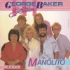 George Baker Selection - Manolito