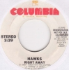 Hawks - Right Away
