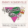 Jimmy Somerville With Bronski Beat - Smalltown Boy