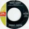 Johnny Carver - Your Lily White Hands
