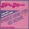 Kelly Marie - Feels Like I`m In Love (NM)