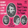 Kenny Rogers & The First Edition ‎– Ruby, Don't Take Your Love To Town