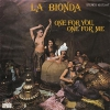 La Bionda - One For You, One For Me