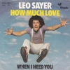 Leo Sayer - How Much Love