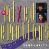 New Mixed Emotions - Sensuality