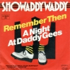 Showaddy Waddy - Remember Then