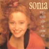 Sonia - You´ll Never Stop Me Loving You