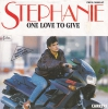 Stephanie - One Love To Give