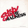 Stop The Madness - Stop The Madness