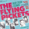 The Flying Pickets - Nur dein Clown