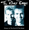 The River Boys - House At The End Of The Street