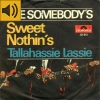 The Somebody´s - Sweet Nothin´s