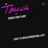 The Touch With Terence Trent D`Darby - I Want To Know