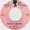 Tony Douglas - Driven By Loneliness