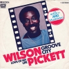 Wilson Pickett - Groove City