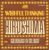 Wishful Thinking - Hiroshima