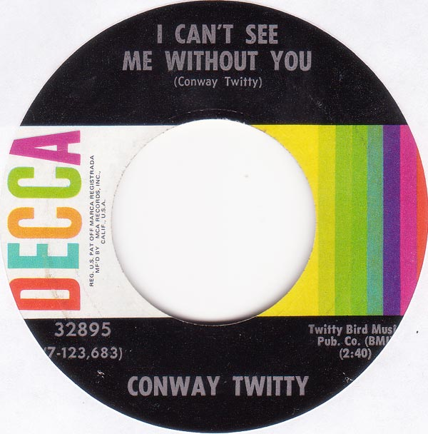 conway twitty i can t see me without you lyrics