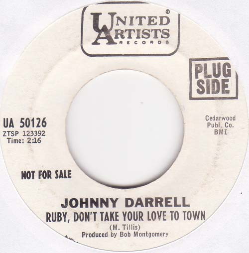 Image result for Johnny Darrell - Ruby Don't Take Your Love To Town