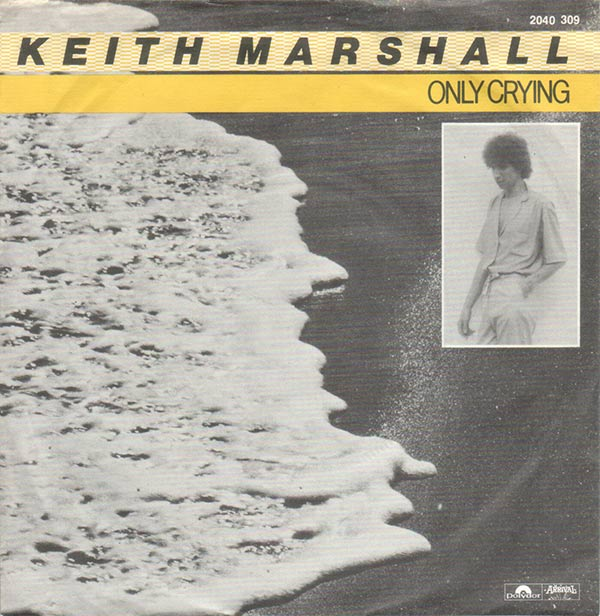 Vinyl Shop Keith Marshall Only Crying Vinyl Singles